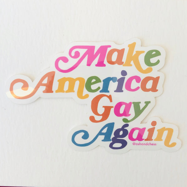Make America Gay Again Sticker by Ash + Chess