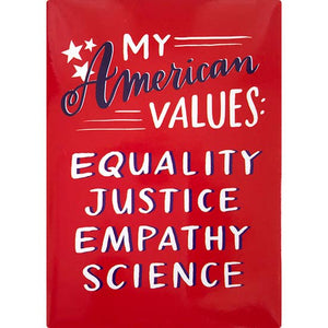 American Values Magnet by Emily McDowell & Friends