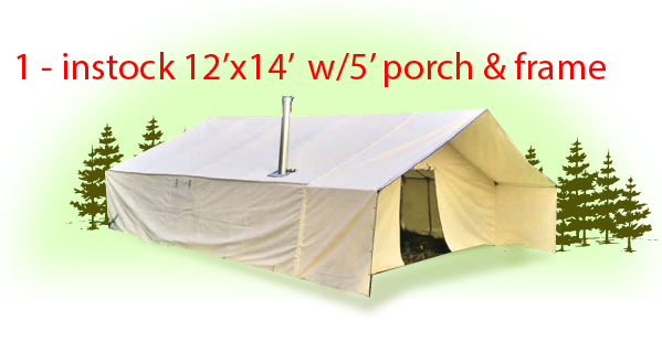 (01) in stock - ON SALE! 12'x14' w/ 5' Porch Wall Tent Package - Includes Frame -