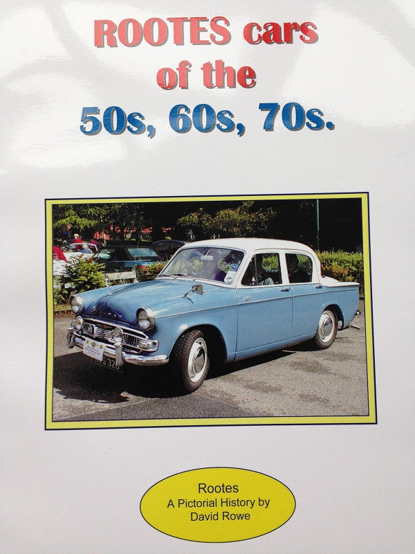 ROOTES cars of the 50s, 60s, 70s