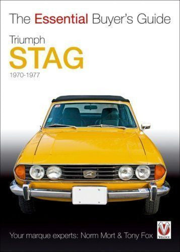 The Essential Buyer's Guide - Triumph Stag by Norm Mort & Tony Fox