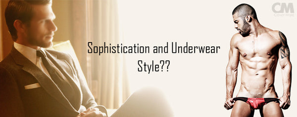 How the underwear style affects your sophistication?