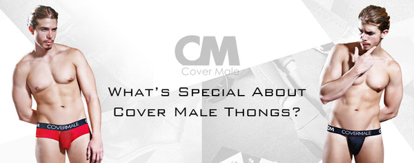 What's Special About Cover Male Thongs?