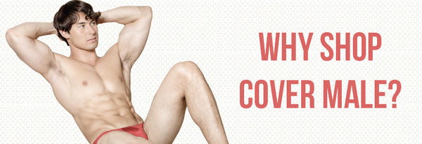 Why Shop Cover Male?