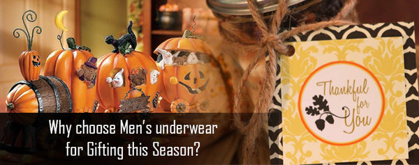 Why choose Men's underwear for Gifting this Season?