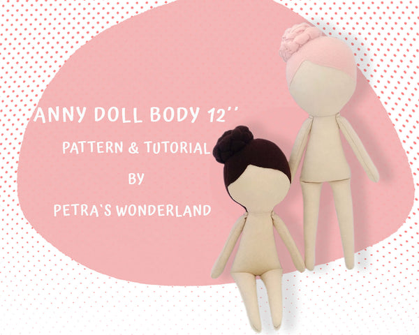 Anny Doll Body 12 inch - PDF doll sewing pattern and tutorial