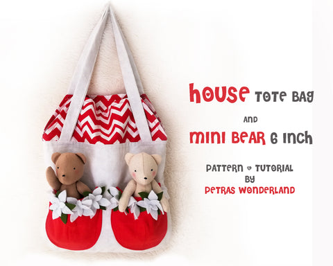 Set of 2 PDF Mini Bear and House Tote Bag - PDF doll sewing pattern and tutorial