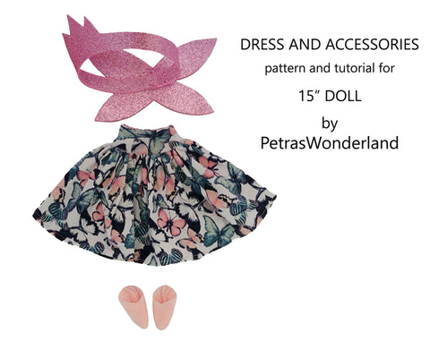 Dress and Accessories for Doll 15 inch - PDF sewing pattern and tutorial