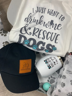 Mothers Day Gift Set- I just want to drink wine and rescue dogs