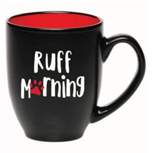 """Ruff Morning"" Coffee Mug"
