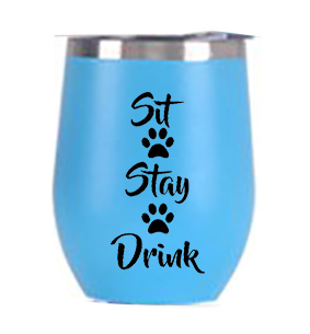 Sit-Stay-Drink Wine Tumbler