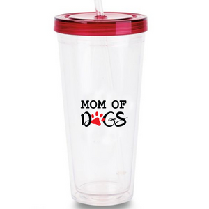 Mom of Dogs Tumbler