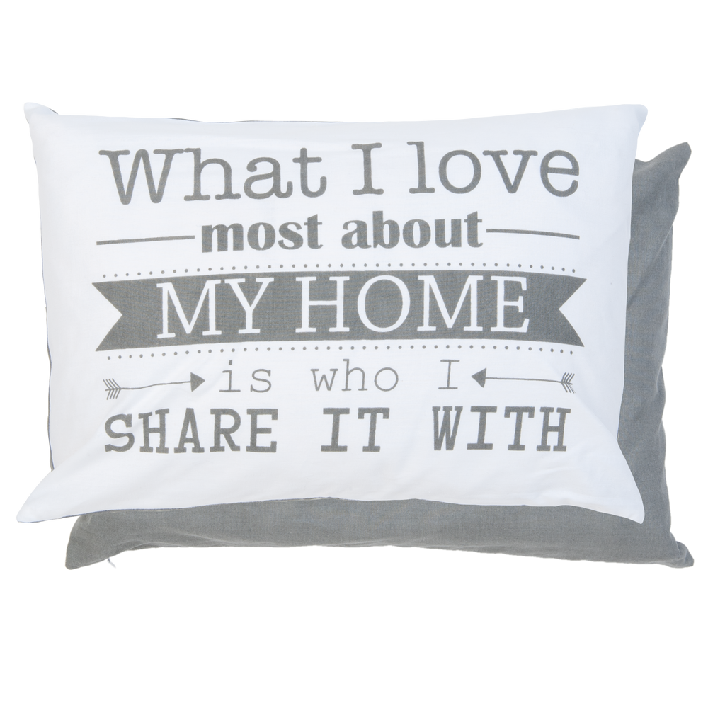 "Kussen ""What I love most about my home is who I share it with"" - grijs"