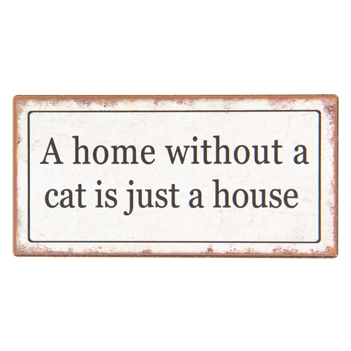 "Koelkast Magneet ""A home without a cat"""