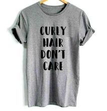 Load image into Gallery viewer, Curly Hair Don't Care Tshirt