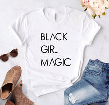 Load image into Gallery viewer, #BlackGirlMagic Tshirt