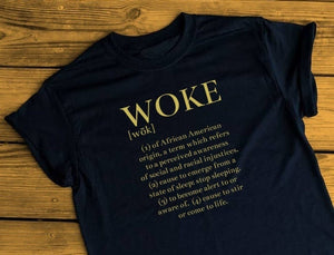 Woke Defined Tshirt