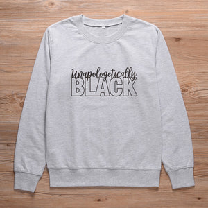 Unapologetically Black Sweatshirt