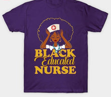 Load image into Gallery viewer, Black Nurses Are Goals Tshirt