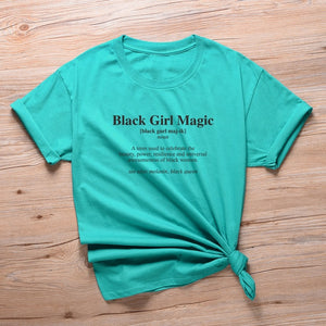 #BlackGirlMagic Defined Tshirt