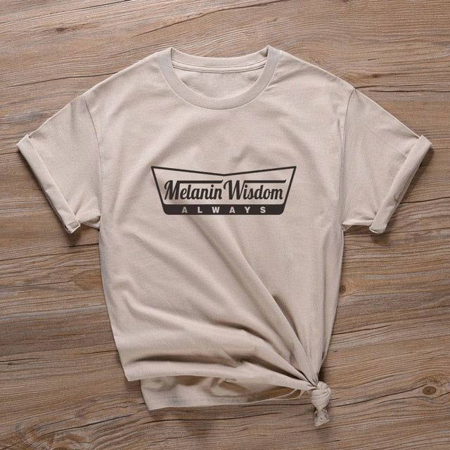 Melanin Wisdom Over Everything Tshirt