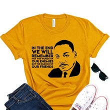 Load image into Gallery viewer, Silence of Our Friends MLK Tshirt