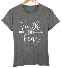 Load image into Gallery viewer, Faith Over Fear Tshirt