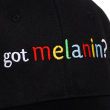 Load image into Gallery viewer, Got Melanin? Cap