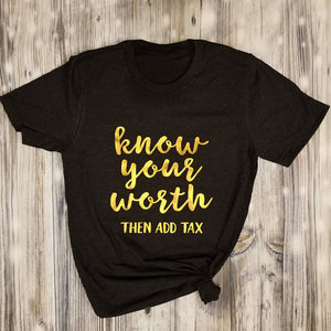 Know Your Worth TShirt