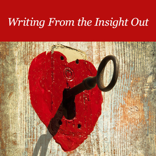 Writing From the Insight Out