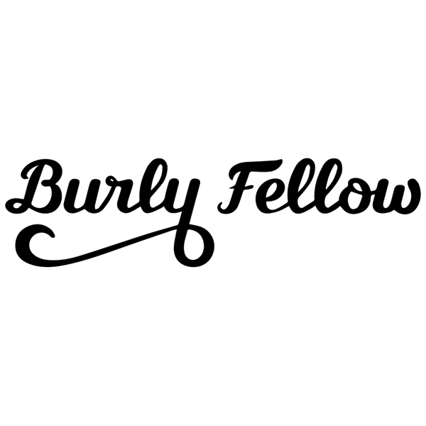 Shop the Burly Fellow collection