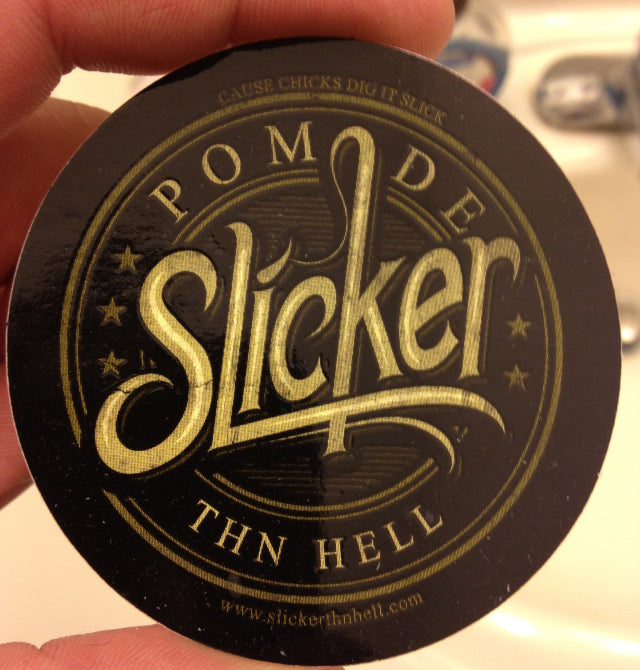Slicker Thn Hell Pomade top label