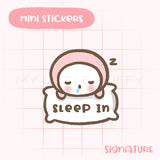 Sleep In Planner Sticker