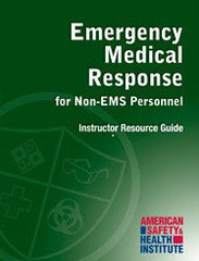 ASHI Emergency Medical Response (formerly First Responder) Instructor Digital Resource Kit