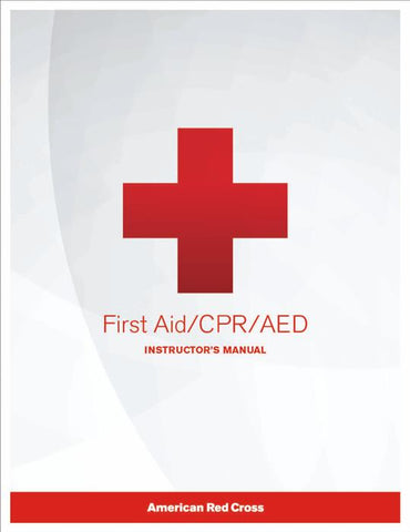 Red Cross CPR/AED/First Aid Instructor Manuals