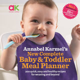 New Complete Baby & Toddler Meal Planner book offers easy and nutritious recipes for weaning, nutritional advice for babies and toddlers and easy-to-follow meal planners.