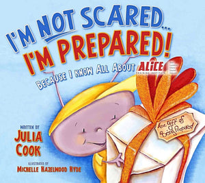 """I'm Not Scared...I'm Prepared!"" Activity & Idea Book"