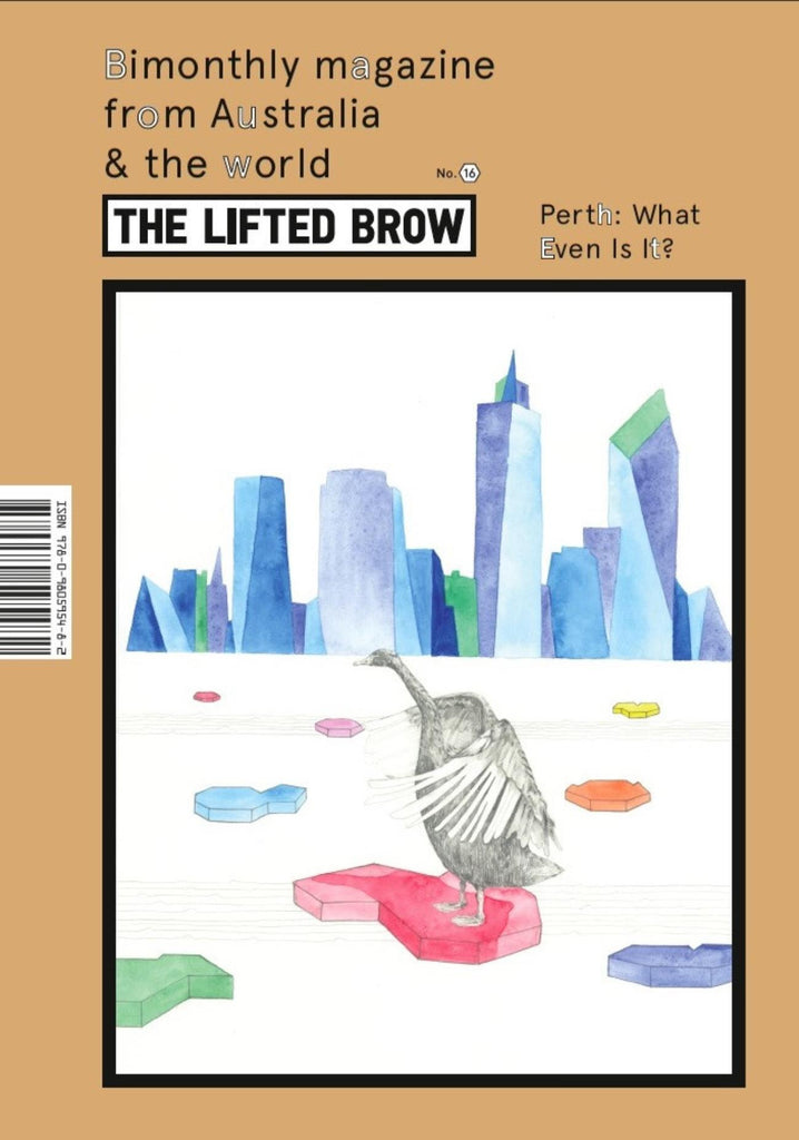 The Lifted Brow #16 | WHAT EVEN IS PERTH?