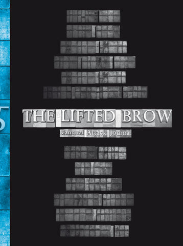 The Lifted Brow #5 (SOLD OUT)