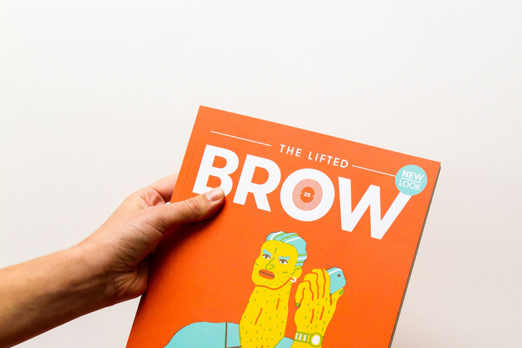 The Lifted Brow #25 | The Relaunch Issue