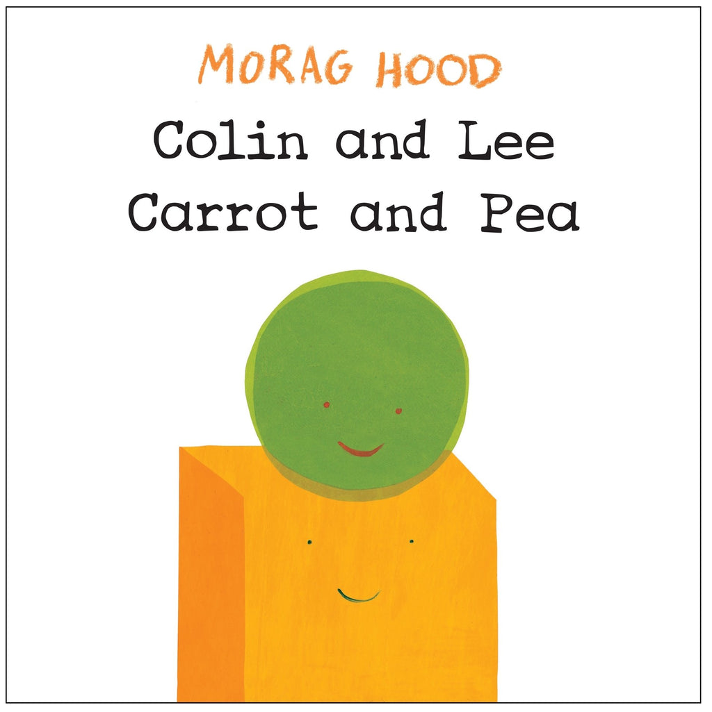 the white cover of a board book with writing in orange and black at the top and a round illustrated pea on top of a square carrot stick at the bottom. Both have simple, smiling faces
