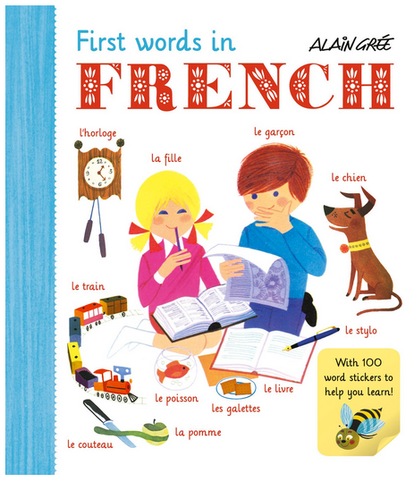 First Words in French by Alain Gree