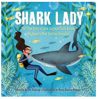 Shark Lady : The True Story of Eugenie Clark