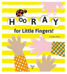 Hooray for Little Fingers