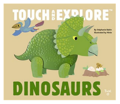 Touch and Explore Dinosaurs