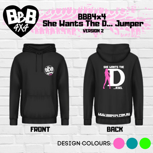 BBB4x4 She Wants The D... Jumper | Version 2