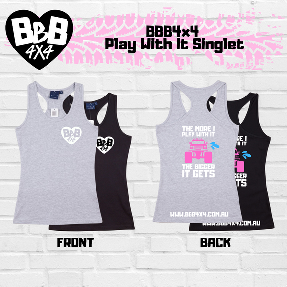 BBB4X4 Play With It Singlet | Female