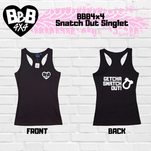 BBB4X4 Getcha Snatch Out Singlet | Female
