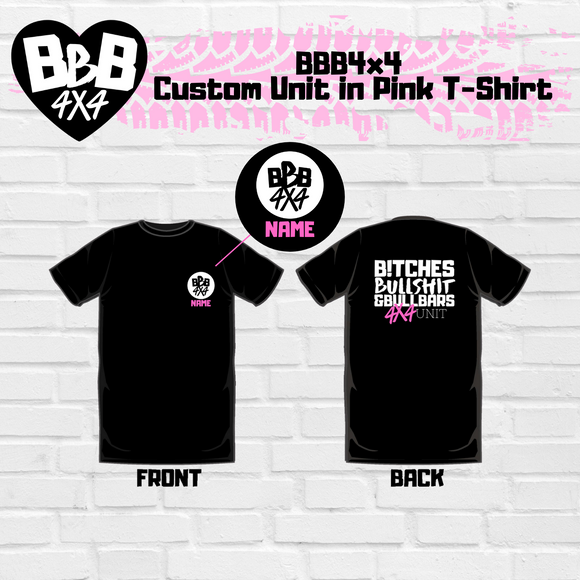 BBB4X4 Unit Custom T-Shirt | Pink