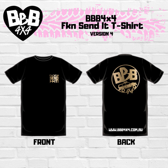 BBB4X4 Fkn Send It Shirt | Limited Edition